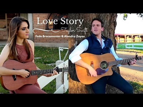 Love Story - Taylor Swift (Fede Bracamontes & Alondra Zayas) Cover