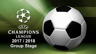 Champions League 2017/2018 Matchweek 2 Review - Scores, Scorers and Table Standing