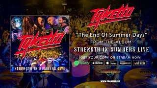 """Tyketto – """"The End of Summer Days"""" (Official Audio) #Tyketto #StrengthInNumbers"""