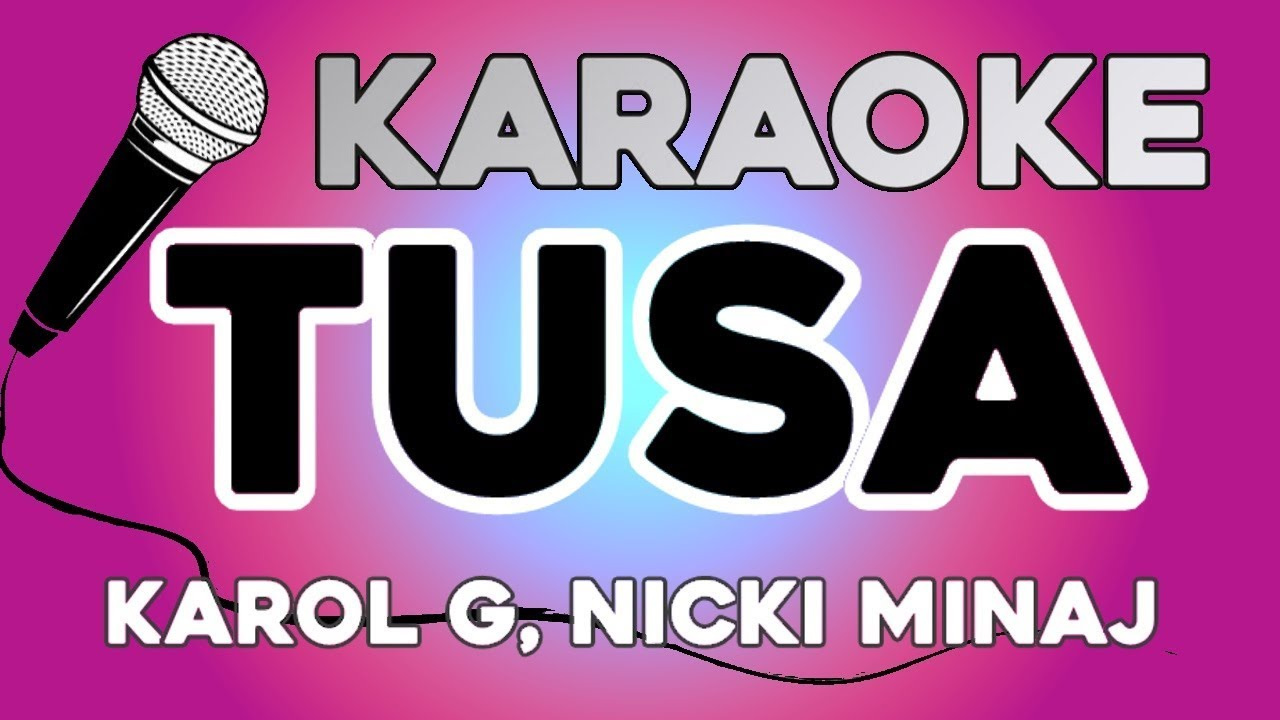Karaoke Tusa Karol G Nicki Minaj Youtube
