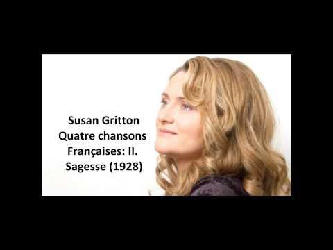 """Susan Gritton: The complete """"Quatre Chansons Françaises"""" (Britten)"""