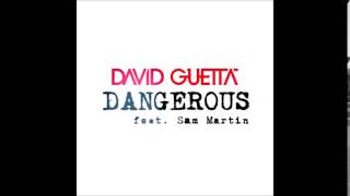 David Guetta - Dangerous (Official audio) ft Sam Martin