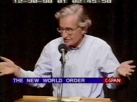 Noam Chomsky on The New World Order (1998)