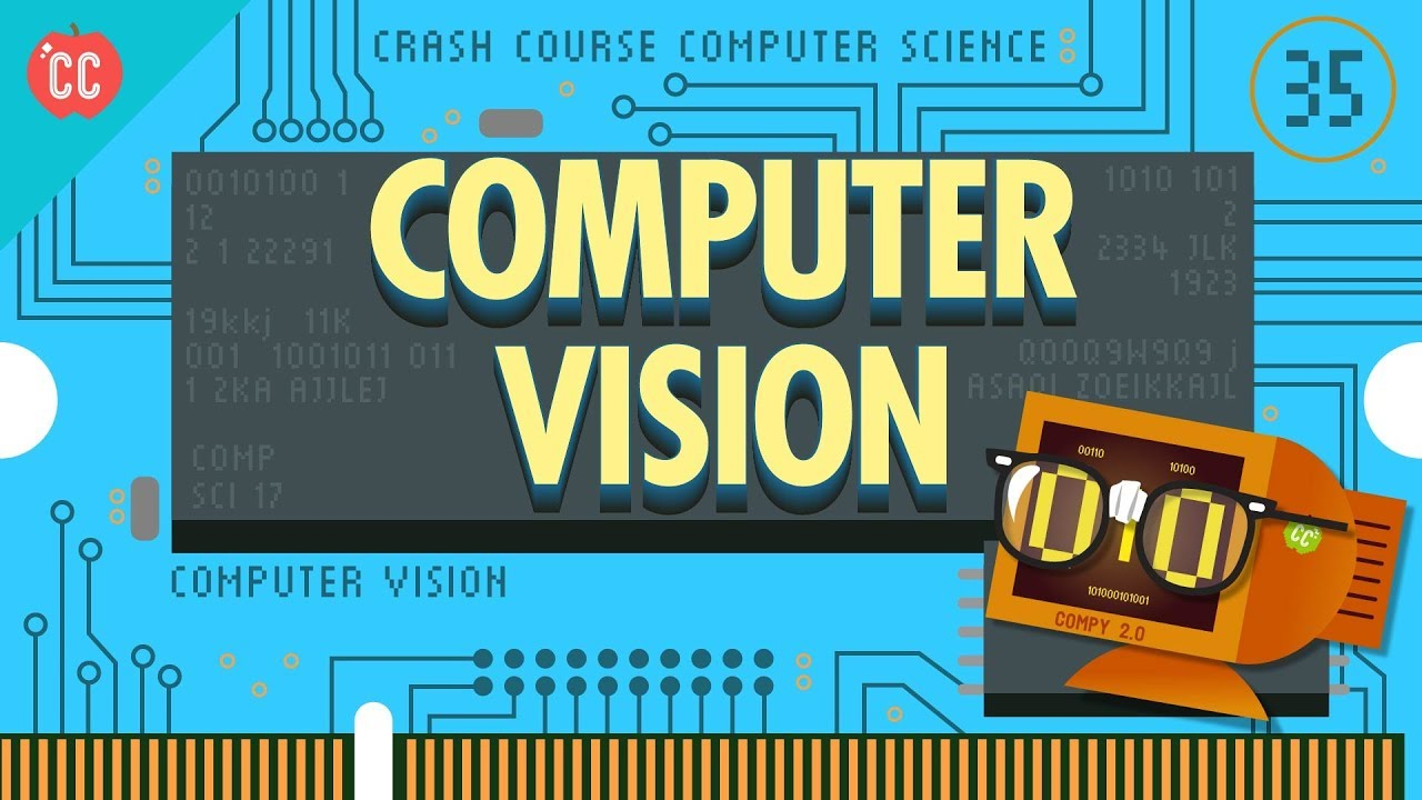 Computer Vision: Crash Course Computer Science #35