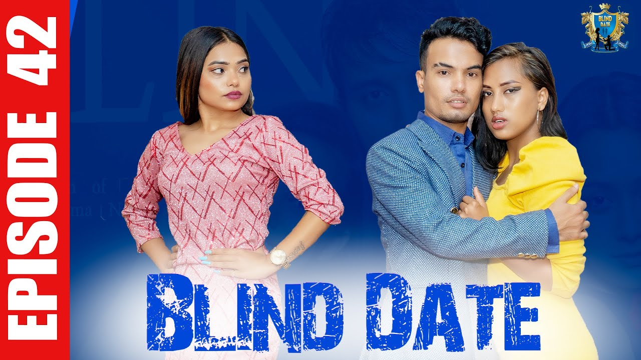 Download Blind Date || Episode 42