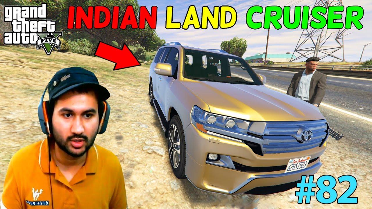 GTA 5 : BOUGHT INDIAN LAND CRUISER | GTA5 GAMEPLAY #82