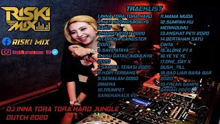 Download Mp3 DJ INNA TORA TORA HARD JUNGLE DUTCH 2020