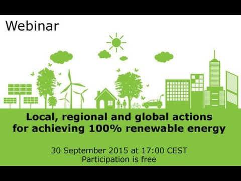 Webinar: Local, regional and global actions for achieving 100 renewable energy