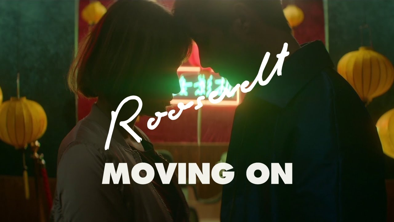 roosevelt-moving-on-official-video-roosevelt