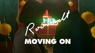 Roosevelt - Moving On