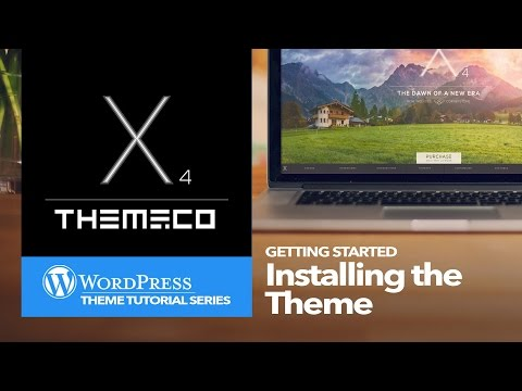 WordPress X Theme: Installing the Theme