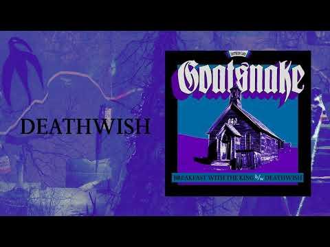 GOATSNAKE - Deathwish