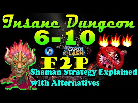 Castle Clash - Insane Dungeon 6-10 3 Flamed Without HB [F2P] | Shaman Strategy Explained Everything
