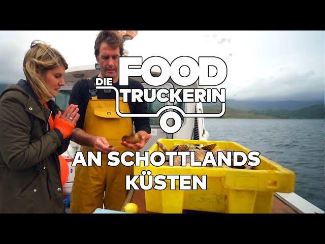 Die Foodtruckerin - An Schottlands Küsten