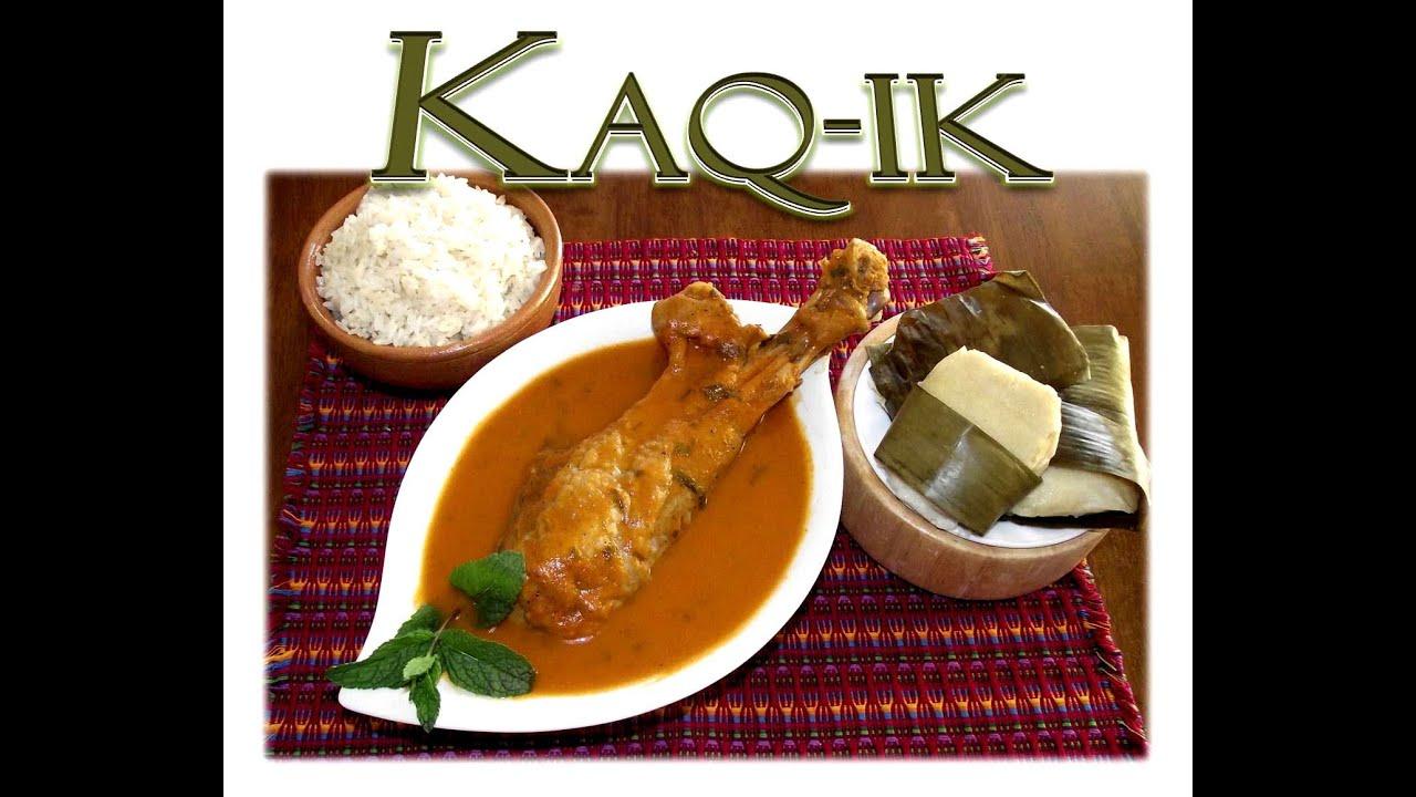 Comida Tipica De Guatemala El Kaq