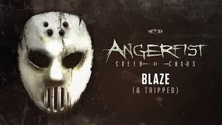 Angerfist & Tripped - Blaze