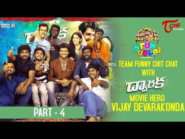 Fun Bucket Team Funny Skit with Dwaraka Movie Hero Vijay Devarakonda || #04