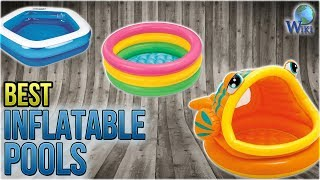 8 Best Inflatable Pools 2018
