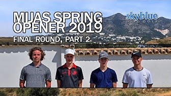 Mijas Spring Opener 2019 | Final Round, MPO Lead Card, Part 2