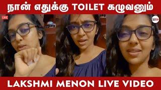மத்தவங்க Toilet நான் Clean பண்ண முடியாது | Lakshmi menon Live | Lakshmi Menon Bigg Boss 4 Tamil