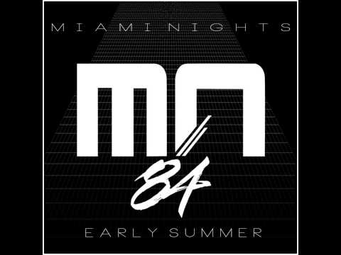 Miami Nights 1984 - Early Summer [Full album]