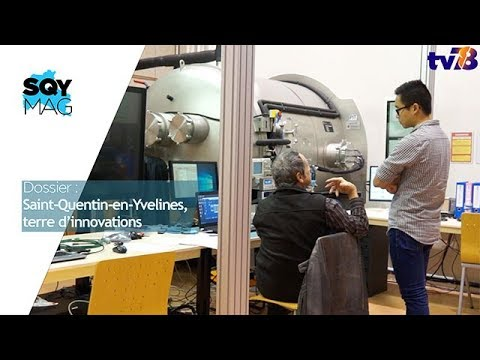 SQY Mag – Dossier : Saint-Quentin-en-Yvelines, terre d'innovations