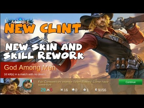 NEW AMAZING CLINT SKIN AND SKILL REWORK | MOBILE LEGENDS