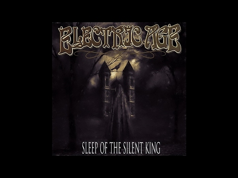 "Electric Age ""Sleep Of The Silent King"" (New Full Album) 2017"