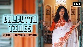 Baixar Calcutta Times – Flirt with Your City Rap