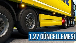 Euro Truck Simulator 2 - 1.27 Güncellemesi