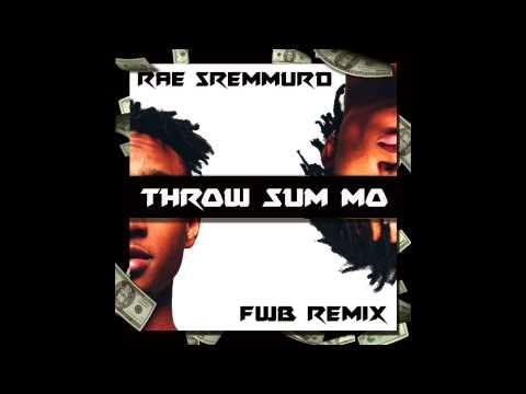 Rae Sremmurd - Throw Sum Mo (FWB Bootleg)