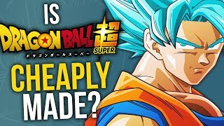 Is Dragon Ball Super's Animation Cheaply Made?