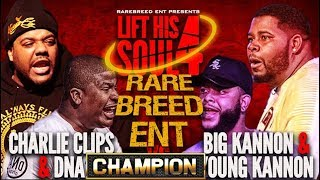 CHAMPION | CHARLIE CLIPS - DNA VS BIG - YOUNG KANNON - RBE