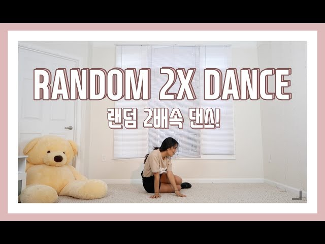 [CHALLENGE ACCEPTED] RANDOM 2X DANCE!! ?? 2?? ??!!