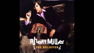 Watch Rhett Miller The Believer video