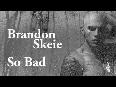 Brandon Skeie - So Bad ( with Lyrics / Türkçe Altyazı / Türkçe Çeviri )