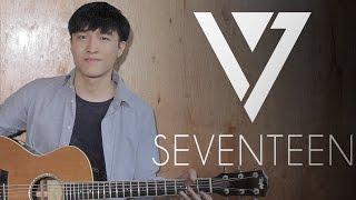 SEVENTEEN (세븐틴) - Don't Wanna Cry Guitar Cover