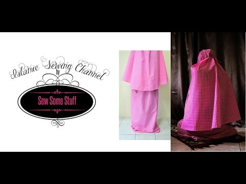 Islamic Prayer Garment Sewing Tutorial
