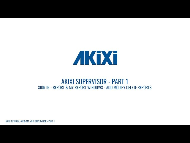 Akixi Supervisor Tutorial - Part 1