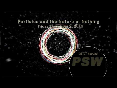 PSW 2370 Particles and Nature of Nothing