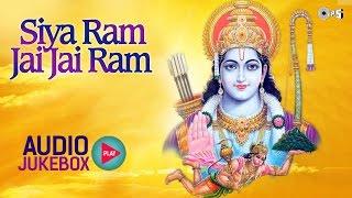 Siya Ram Jai Jai Ram | Shree Ram Bhajans Non Stop | Anup Jalota, Narendra Chanchal
