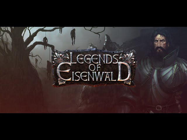 Legends of Eisenwald - Cinematic Trailer