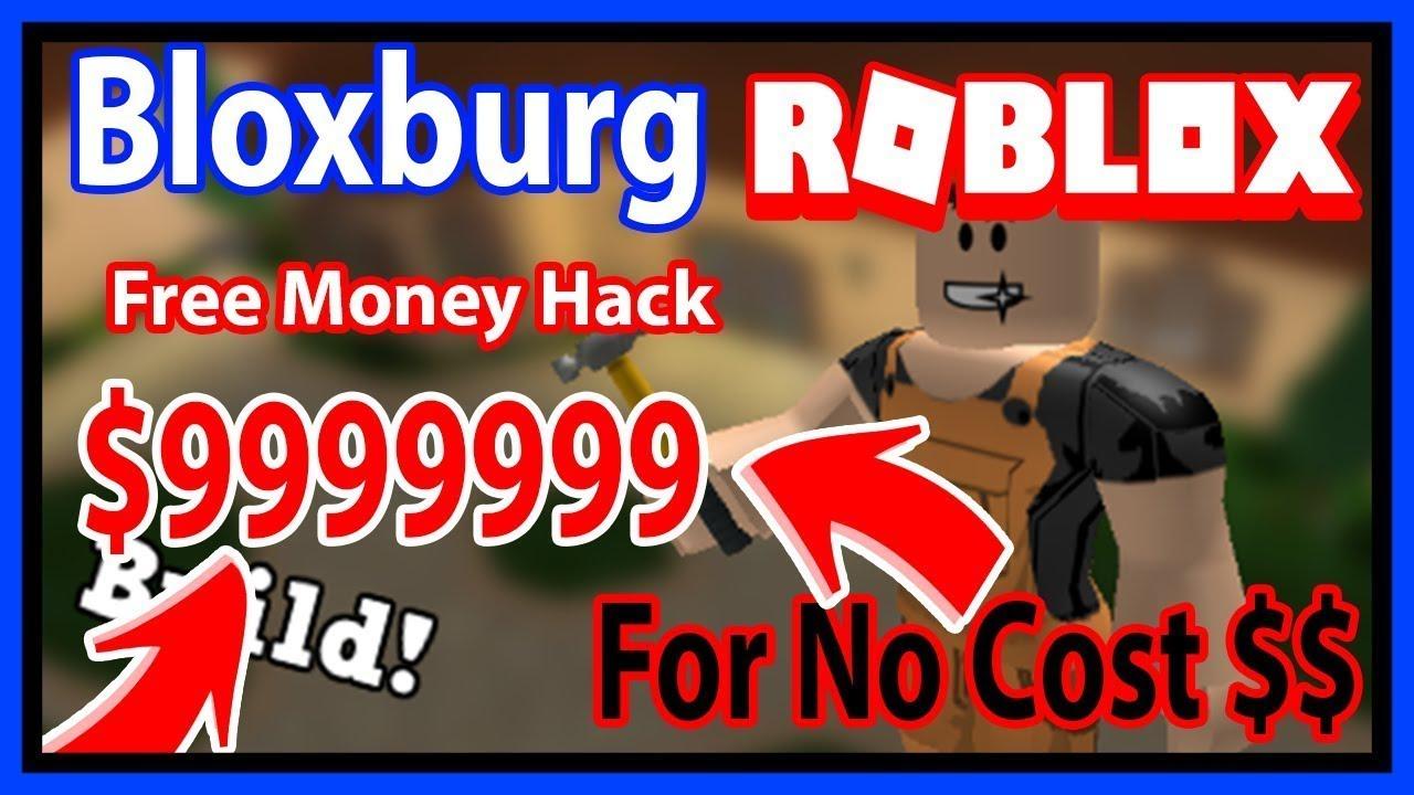 Roblox Money Hack For New Roblox Bloxburg Infinite Money Hack March 2020 Youtube