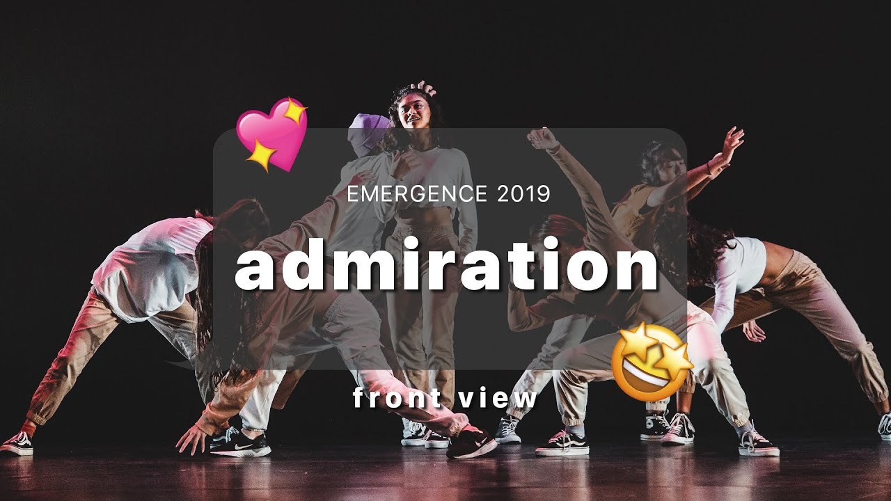 Emergence 2019 | Front View | Admiration
