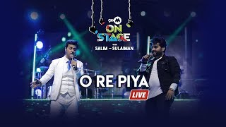 O Re Piya , Salim Sulaiman Live Ft Vipul Mehta , 9XM On Stage