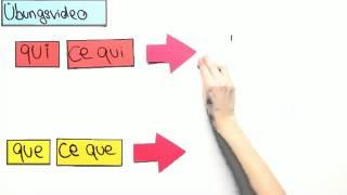 bungsvideo qui que und ce qui ce que   franzsisch   grammatik