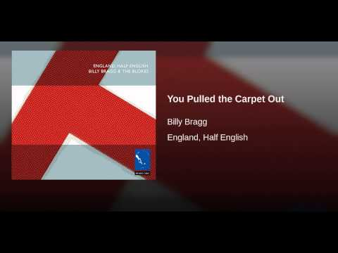 You Pulled the Carpet Out