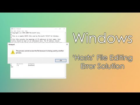Fix Windows 10 Hosts 'File Used by Another Process' Error.