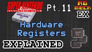Hardware Registers - Super Nintendo Entertainment System Features Pt. 11