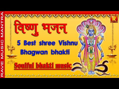 5  Best Shree Vishnu   Bhagwan Bhakti | Soulful Bhati  Music Full Videos